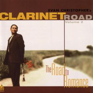 Clarinet Road Vol. 2: The Road to Romance